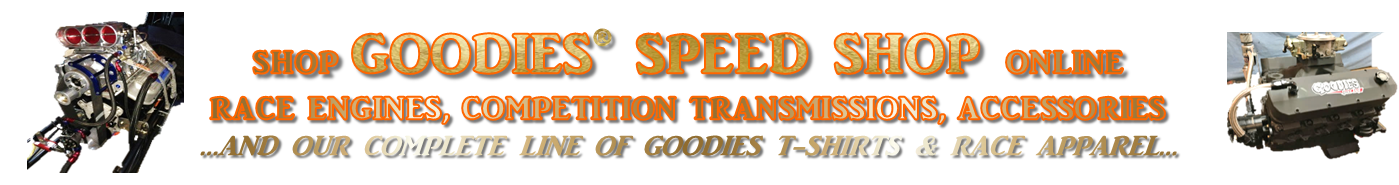 Visit our Goodies Speed Shop OnLine Store!